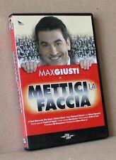 METTICI LA FACCIA (dvd, max giusti, cinetika, 2h 10')