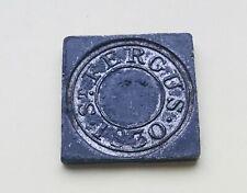 Scottish communion token 1830 St Fergus