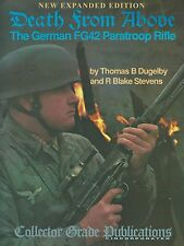 Death From Above: The German FG42 Paratroop Rifle
