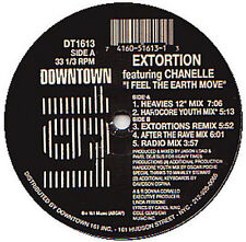 EXTORTION, FEAT. CHANELLE  - I Feel The Earth Move - Downtown 161 - DT-1613