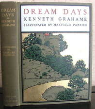 Dream Days. Kenneth Grahame, illus Maxfield Parrish, 1902 1st edition, near fine
