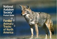 National Audubon Society Pocket Guide: Familiar Animal Tracks of North America (