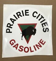 "PRAIRIE CITIES GASOLINE DECAL APPROXIMATELY 12"" TALL * Gas & Oil STICKERS"