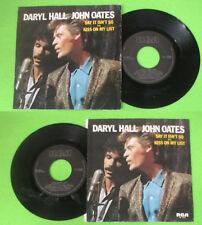 LP 45 7''DARYL HALL JOHN OATES Say it isn't so Kiss on my list 1983 no cd mc dvd