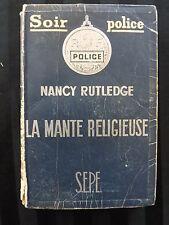 Roman policier LA MANTE RELIGIEUSE par Nancy RUTLEDGE Edition S.E.P.E. 1950