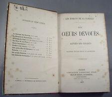 ALFRED DES ESSARTS / LES COEURS DEVOUES / RELIURE 1/2 CUIR 1870