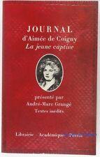 JOURNAL D'AIMEE DE COIGNY LA JEUNE CAPTIVE