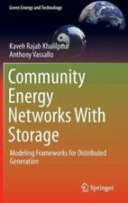 Community Energy Networks With Storage: Modeling Frameworks For Distributed...