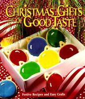 Christmas Gifts of Good Taste: Festive Recipes and