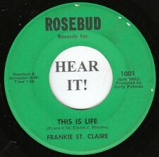 Frankie St. Claire C&W TEEN 45 (Rosebud 1001) This Is Life/ Night Bird