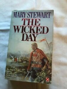 MARY STEWART'S THE WICKED DAY