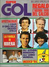 SUPERGOL=N°24 1/1986=NAPOLI=VERONA=LA STORIA DEI MONDIALI=ELKJAER=RIVERA