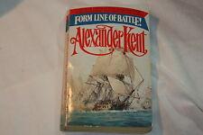 Form Line of Battle! by Alexander Kent (1979, Paperback)
