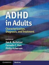 ADHD in Adults : Characterization, Diagnosis, and Treatment (2011, Hardcover)