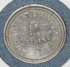1920 1930 TRADE TOKEN COIN NEAL'S BARNYARD GARY INDIANA STRIPPER CLUB TAVERN VTG
