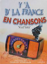 Y'A D'LA FRANCE EN CHANSONS PLUS DE 500 CHANSONS PAR PIERRE SAKA