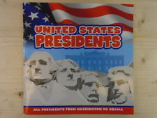 United States Presidents: All Presidents from Washington to Obama by