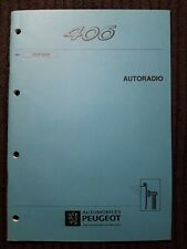 (312MA) Manuel d'atelier PEUGEOT 406 - Autoradio.