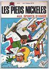 Les Pieds Nickelés aux sports d'hiver. Album n°64 SPE. EO. 1969. PELLOS