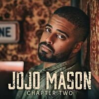 Jojo Mason - Chapter Two [New CD] Canada - Import