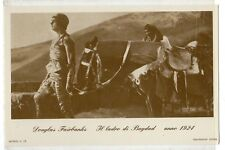 cartolina postcard ATTORI DOUGLAS FAIRBANKS IL LADRO DI BAGDAD