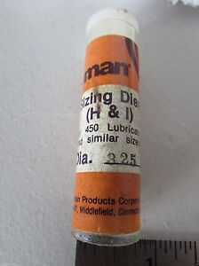 Lyman .325 Bullet Sizing Die for Lyman 4500 Lube Sizer RCBS Lube-A-Matic-2 H&I
