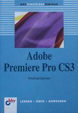 Adobe Premiere Pro CS3, Das Einsteigerseminar