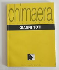 Chimaera monographie Gianni Toti