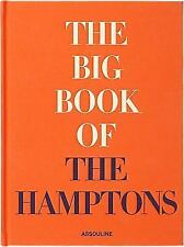 The Big Book of the Hamptons by Assouline Publishing Staff 2014 Classic Photos