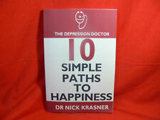 "10 SIMPLE PATHS TO HAPPINESS by Dr Nick Krasner ""The Depression Doctor"" - VGC"