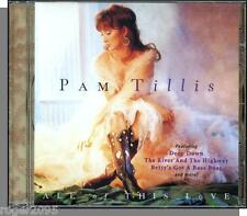 Pam Tillis - All of This Love (1995) - New 2001 BMG/Arista Country CD!