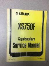 Yamaha Supplementary Service Manual XS750F / Motorcycle Repair Maintenance