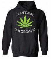 Don't Panic It's Organic HOODIE Sweatshirt Sweater Hooded Marijuana Leaf Vegan