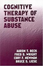 NEW Cognitive Therapy of Substance Abuse Aaron T. Beck Paperback