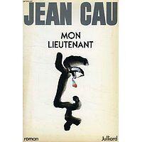 Jean Cau - Mon lieutenant - 1985 - Broché