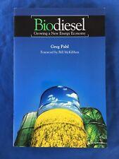 Biodiesel Growing New Energy Economy Bill McKibben Alternative Fuels History