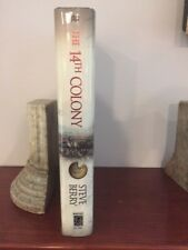 Steve Berry. The 14th Colony. [SIGNED]