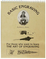 Basic Engraving: For Those Who Want to Learn the Art of Engraving by Benno L. He