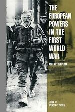 The European Powers in the First World War: An Encyclopedia (Garland-ExLibrary