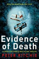 Evidence of Death, Paperback by Ritchie, Peter, Brand New, Free P&P in the UK