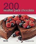 200 recetas para chocolate Spanish Edition
