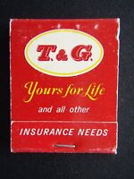 T & G MUTUAL LIFE SOCIETY YOURS FOR LIFE INSURANCE NEEDS RED MATCHBOOK