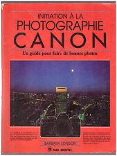 Livre INITIATION A LA PHOTOGRAPHIE CANON LE GUIDE Photo 1984