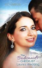 The Bridesmaid's Checklist: The Bridesmaid's Checklist : Laura's Wedding by...