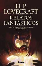 Relatos Fantásticos : Edición, Introducción y Selección de Luis Benítez by H....