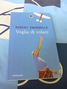 VOGLIA DI VOLARE ROBERT SWINDELLS