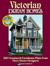 Victorian Dream Homes: 160 Victorian & Farmhouse Plans from Three Mast-ExLibrary