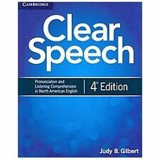 Clear Speech Student's Book : Pronunciation and Listening Comprehension in...