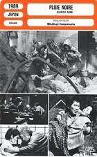 FICHE CINEMA : PLUIE NOIRE - Tanaka,Kitamura,Imamura 1989 Black Rain / Kuroi Ame
