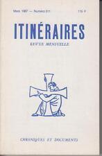Jean MADIRAN / ITINERAIRES Chroniques & documents - Mars 1987 - Numéro 311